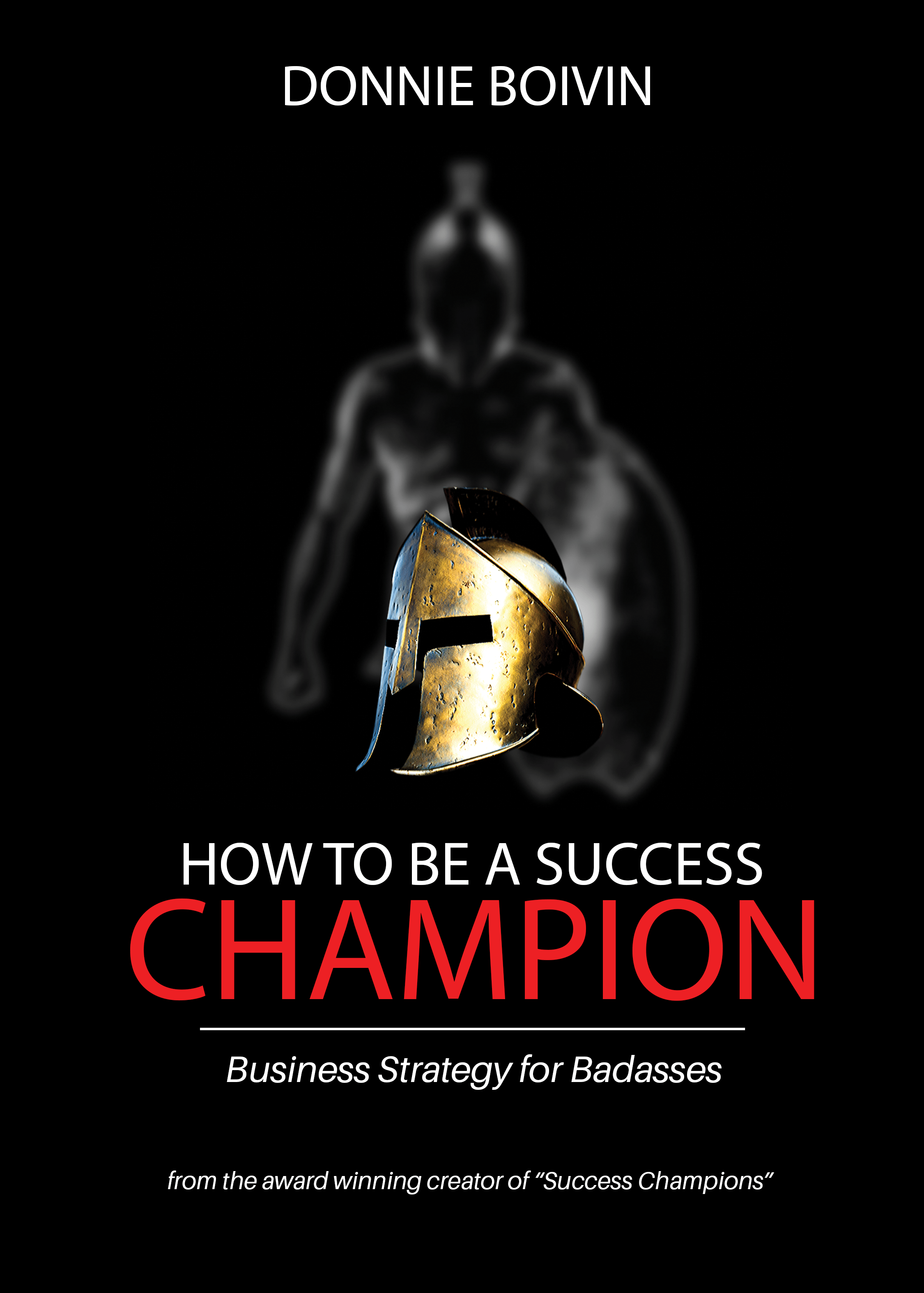 How to be a Success Champion