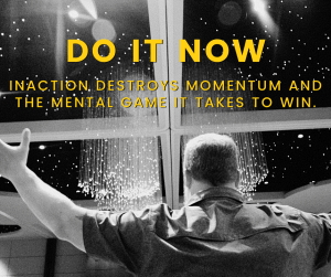 Do It Now with Action
